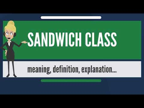 What is SANDWICH CLASS? What does SANDWICH CLASS mean? SANDWICH CLASS meaning & explanation
