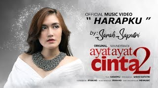 Sarah Saputri - Harapku (Official Music Video)   Soundtrack Ayat Ayat Cinta 2