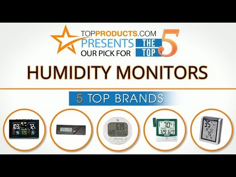 Best Humidity Monitor Reviews 2017 – How to Choose the Best Humidity Monitor
