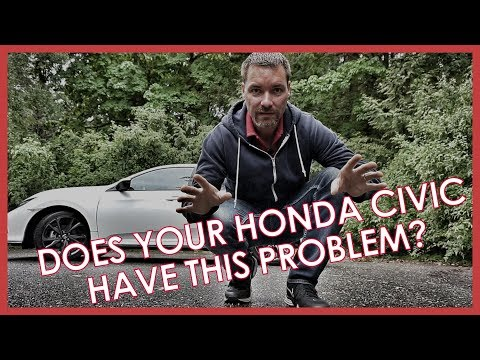 MY 2017 HONDA CIVIC HAS A PROBLEM