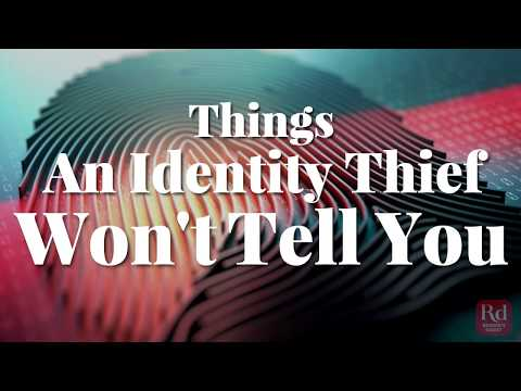 Things an Identity Thief Won't Tell You