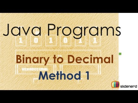 47 Java Convert Binary to Decimal Method 1 |