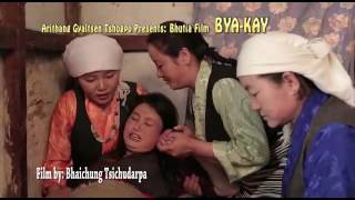 Bhutia traditional feature film BYA-KAY 'The Arrival of A New Born'