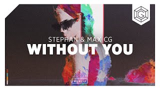 Stephan & Max CG - Without You