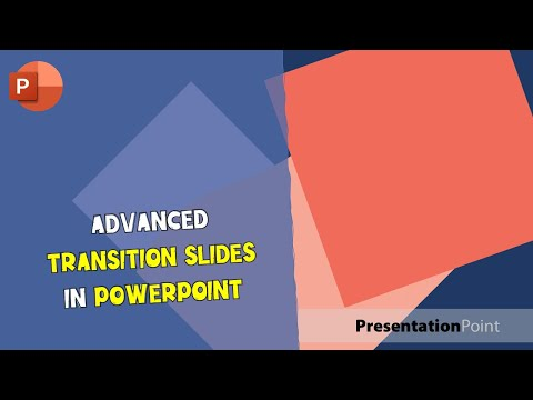 Advanced Transition Slides in PowerPoint