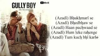 Azadi Song Lyrics  Gully Boy  Ranveer Singh  Alia Bhatt  Divine  Dub Sharma