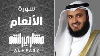 سورة الأنعام مشاري راشد العفاسي