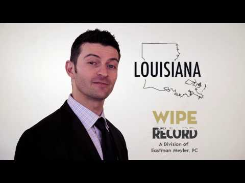 Louisiana Expungement Lawyer | Felony and Misdemeanor Expungement in Louisiana