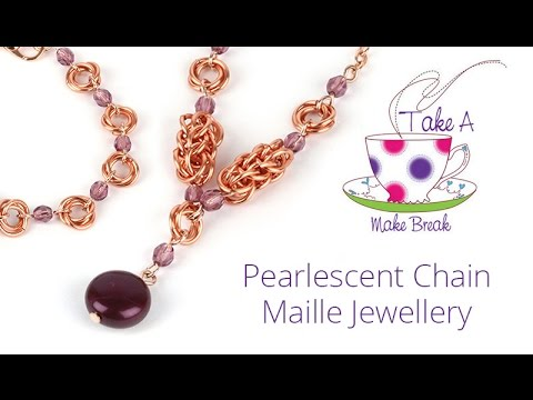 Pearlescent Chain Maille Necklace | Take a Make Break with Sarah