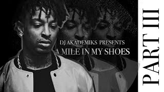 A Mile in My Shoes: 21 Savage (Episode 3)