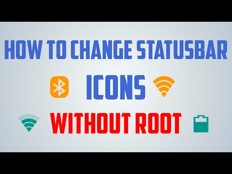 [HINDI] How To Change StatusBar Icons Network,Battery,Wifi etc Without Root