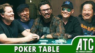 The Poker Table w/ Bill Burr, Al Madrigal, Jay Larson, Bobby Lee & Eddie Pepitone