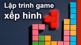 Lập trình game xếp hình tetris (Tetris game live coding)