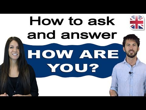 5 Tips for English Greetings and Responses - How to Ask and Answer 'How are you?'