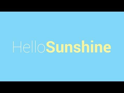 Hello Sunshine: 10 days of sunshine