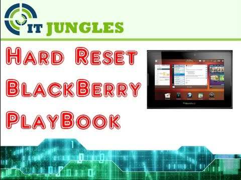 How to Hard Reset BlackBerry PlayBook