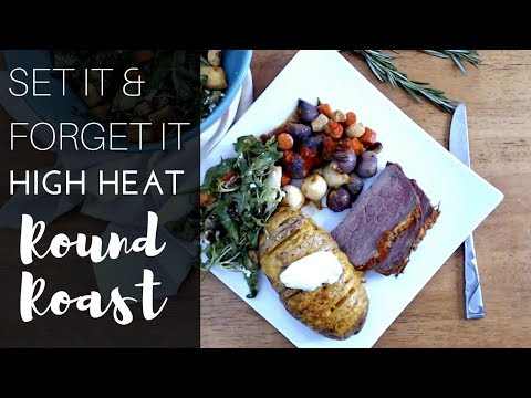 Round Roast for Dinner   TWO SIDE DISHES   The Starving Chef