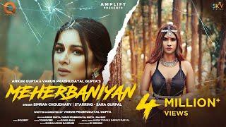 Meherbaniyan (Official Video)   Simran Choudhary   Sara Gurpal   Gold Boy   Latest Punjabi Song 2021