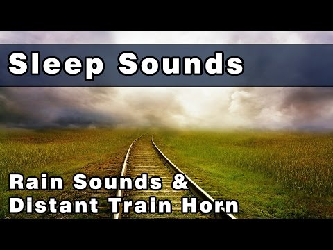 Soothing Rain Sounds with Distant Train Horn Sounds To Sleep To | Sleeping Sounds | 10 Hours