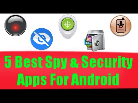 5 Best Spy & Security Apps for Android