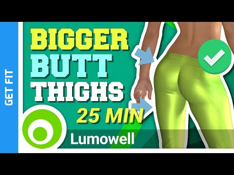 Bigger Butt And Thigh Workout | 25 Minutes