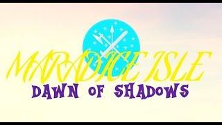 Mlp Fim: Maradice Isle: Dawn Of Shadows - Introduction