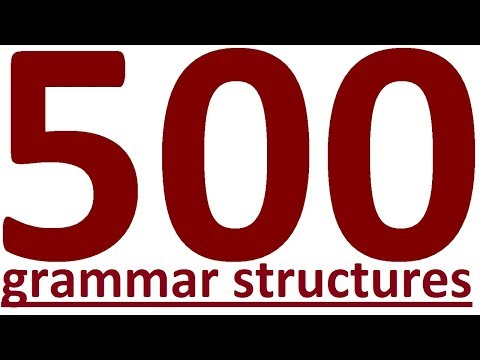 500 ENGLISH GRAMMAR STRUCTURES for SPEAKING ENGLISH FLUENTLY. English grammar lessons for beginners