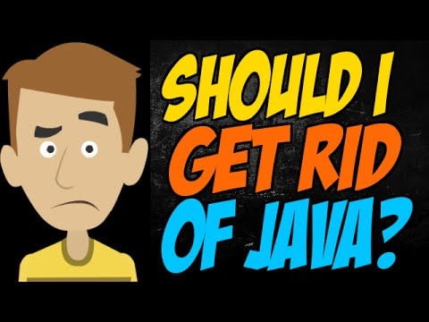 Should I Get Rid of Java?