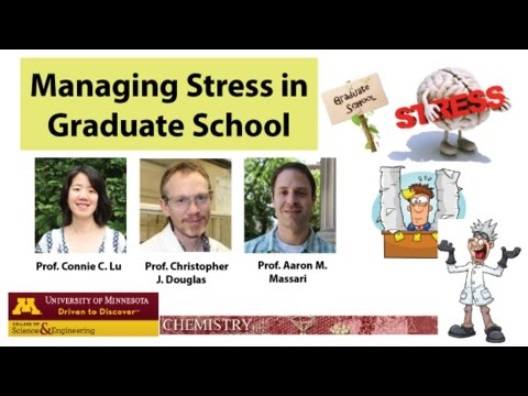Managing Stress in Graduate School, Part 1: Coping With Stress (By Prof. Massari, Lu, and Douglas)