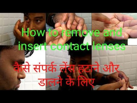 How to remove and insert contact lenses in English and Hindi