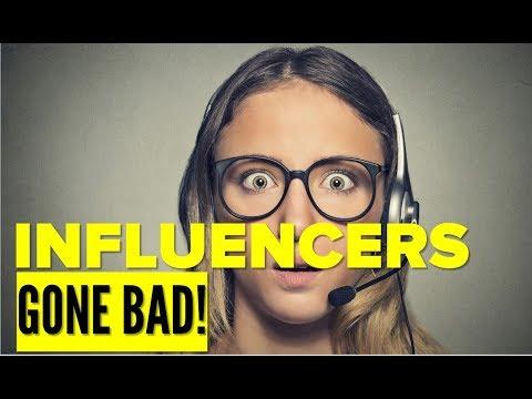 Influencers Gone Bad