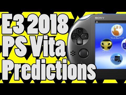 E3 2018 PS Vita Predictions | E3 2018 PS Vita Announcements