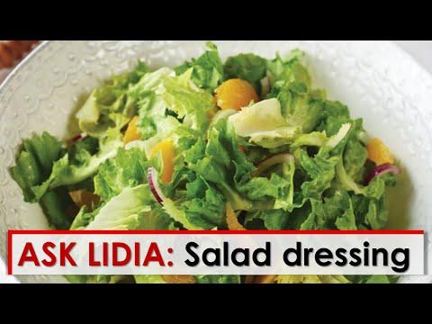 Ask Lidia: Salad Dressing