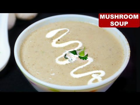 How to Make Creamy Mushroom Soup (मशरूम सूप) | Simple & Easy Starter Recipes | CookWithNisha