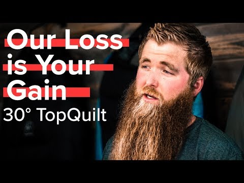 Our Loss is Your Gain - Our 30° TopQuilt