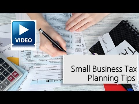 Small Business Tax Planning Tips