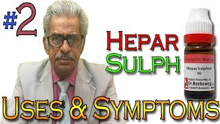 Homeopathy Medicine HEPAR SULPH (PART 2) in Hindi - Uses & Symptoms by Dr P. S. Tiwari