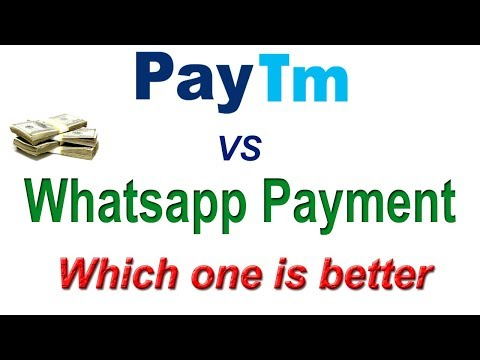 PayTM vs Whatsapp UPI Payment, which one is better