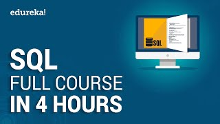 SQL Full Course | SQL Tutorial For Beginners | Learn SQL (Structured Query Language) | Edureka