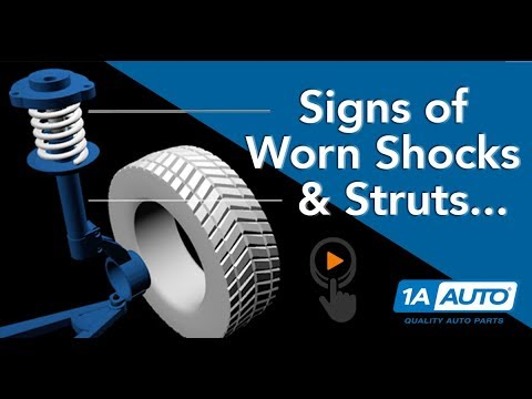 How to Tell Shocks and Struts Are Worn - Signs and Symptoms