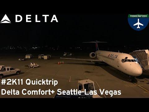 (1/2) #2K11 Quicktrip - Delta Comfort+ from Seattle to Las Vegas (DL1729, SEA-LAS)