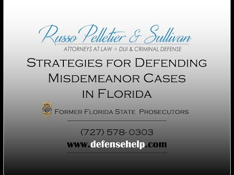 Strategies for Defending a Misdemeanor Case in Florida