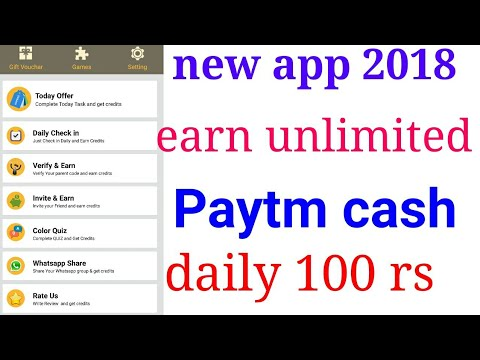 Earn unlimited Paytm cash new app 2018