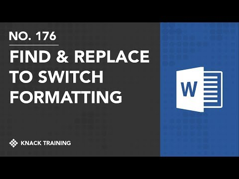 Using Find and Replace to Swap Formatting and Styles | Everyday Office 066