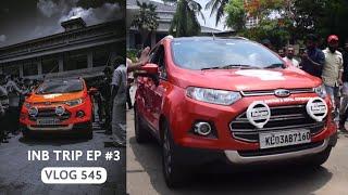 Ernakulam to Anaikatti, Coimbatore - INB Trip EP #3
