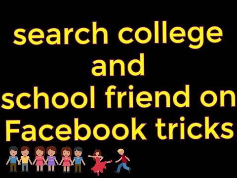 Facebook pe college & school ke friends talash kese kare. How to search college by: tach style jhon