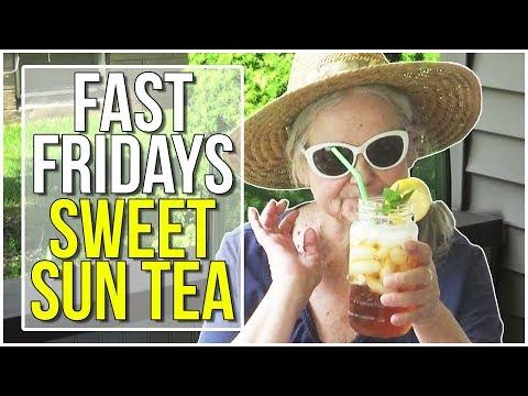 FAST FRIDAYS Sweet Sun Tea