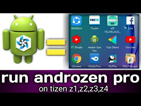 How to download androzen pro and install on TIZEN DEVICES z1 z2 z3