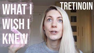 TRETINOIN: 7 THINGS I WISH I KNEW