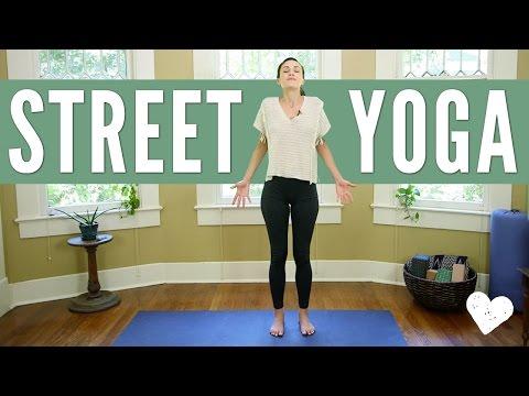 Street Yoga - Yoga You Can Do Anywhere!